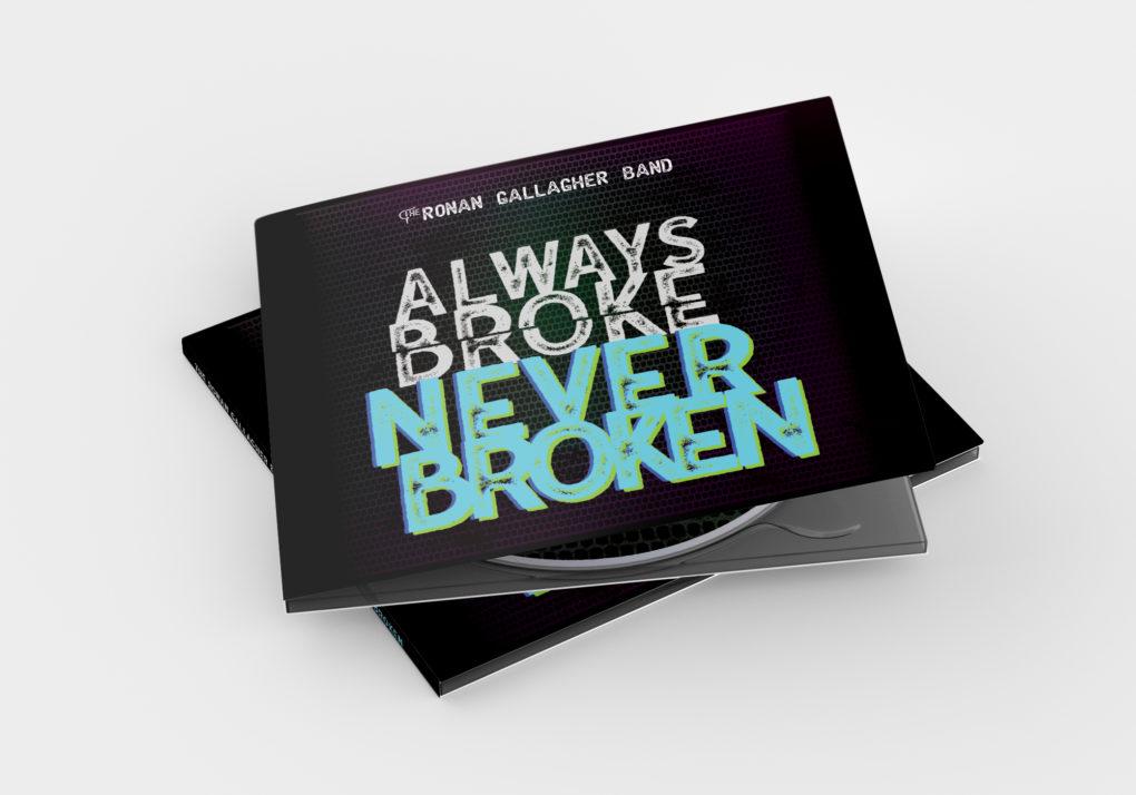 Always Broke, Never Broken Digipak Design